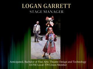Logan Garrett Stage Manager