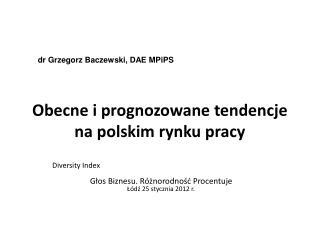 Obecne i prognozowane tendencje na polskim rynku pracy