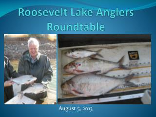 Roosevelt Lake Anglers Roundtable