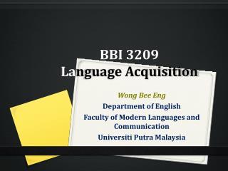 BBI 3209  La nguage Acquisition