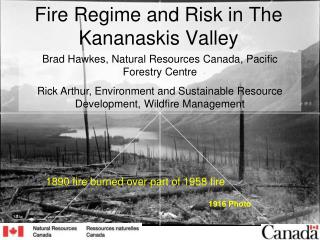 Fire Regime and Risk in The Kananaskis Valley