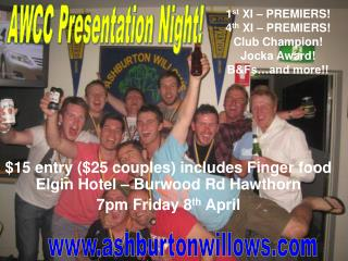 1 st  XI – PREMIERS! 4 th  XI – PREMIERS! Club Champion! Jocka Award! B&Fs…and more!!
