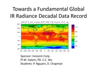 Towards a Fundamental Global  IR Radiance Decadal Data Record