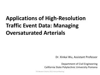 Applications of High-Resolution Traffic Event Data: Managing Oversaturated Arterials