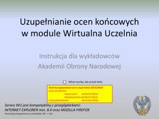 Uzupełnianie ocen końcowych  w module Wirtualna Uczelnia
