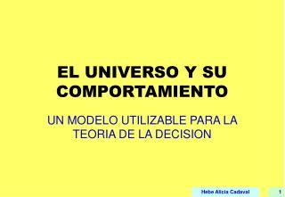 EL UNIVERSO Y SU COMPORTAMIENTO
