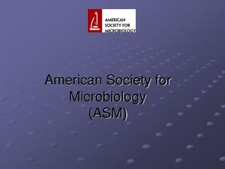American Society for Microbiology ASM