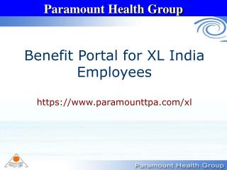 Benefit Portal for XL India Employees https://paramounttpa/xl