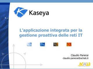 L'applicazione integrata per la  gestione proattiva delle reti IT