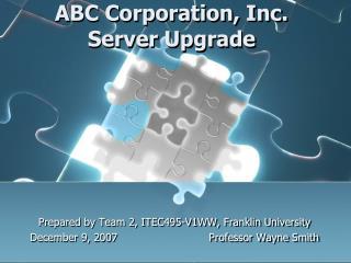 ABC Corporation, Inc. Server Upgrade