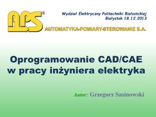 Oprogramowanie CAD/CAE w pracy inżyniera elektryka