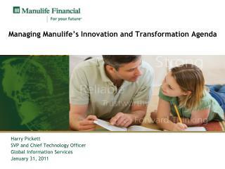 Managing Manulife's Innovation and Transformation Agenda