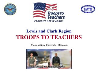 Lewis and Clark Region TROOPS TO TEACHERS