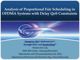 Analysis of Proportional Fair Scheduling in OFDMA Systems with Delay  QoS  Constraints
