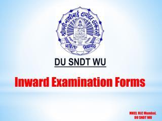 Inward Examination Forms