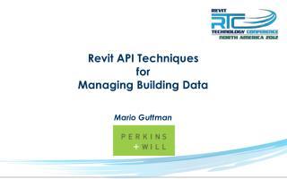 Revit API  Techniques for Managing Building Data