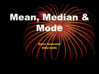 Mean, Median & Mode