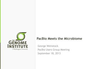 PacBio Meets the  Microbiome