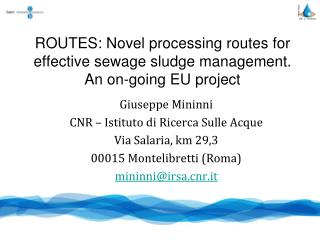 ROUTES: Novel processing routes for effective sewage sludge management. An on-going EU project