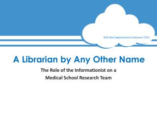 A Librarian  by  Any Other  Name