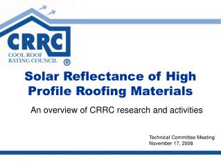 Solar Reflectance of High Profile Roofing Materials