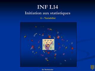 INF L14 Initiation aux statistiques 6 – Variabilité