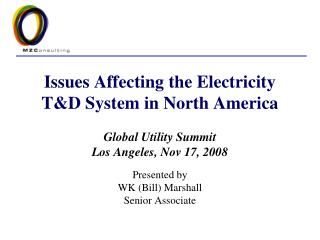 Issues Affecting the Electricity T&D System in North America