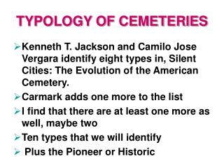 TYPOLOGY OF CEMETERIES