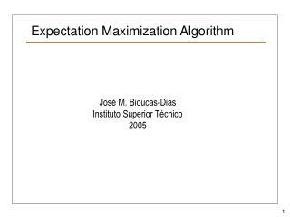 Expectation Maximization Algorithm