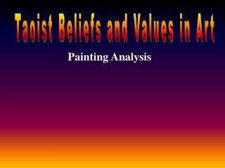Taoist Beliefs and Values in Art