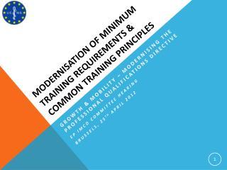 Modernisation of minimum training requirements & common training principles