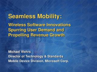 Seamless Mobility: