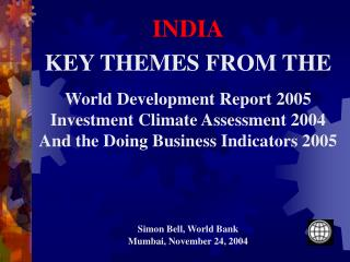 Key Investment Climate Themes from the 3 Reports