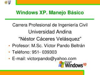 Windows XP. Manejo Básico