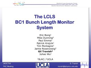The LCLS BC1 Bunch Length Monitor System