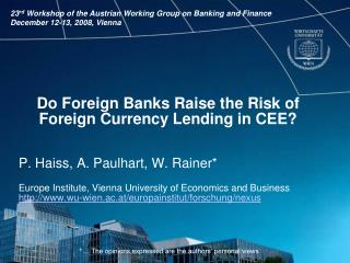 Do Foreign Banks Raise the Risk of Foreign Currency Lending in CEE?