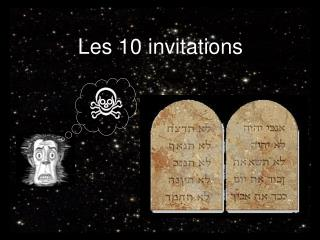 Les 10 invitations