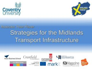 Strategies for the Midlands Transport Infrastructure