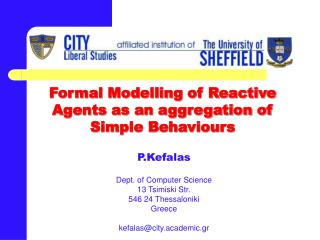 Formal Modelling of Reactive Agents as an aggregation of Simple Behaviours