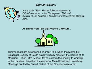 Trinity's roots are established prior to 1853, when the Methodist