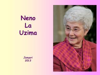 Neno  La Uzima