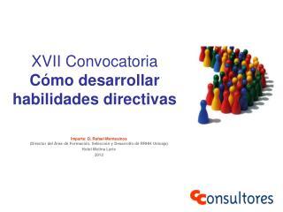 XVII Convocatoria Cómo desarrollar habilidades directivas