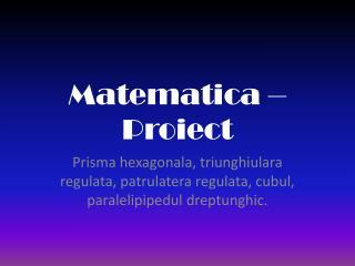 Matematica – Proiect
