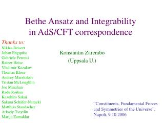 Bethe Ansatz and Integrability  in AdS/CFT correspondence