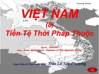 VIỆT NAM (8) Tiền Tệ Thời Pháp Thuộc