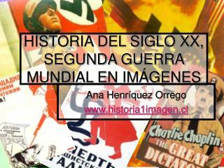HISTORIA DEL SIGLO XX, SEGUNDA GUERRA MUNDIAL EN IMÁGENES