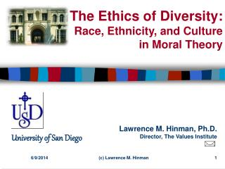 The Ethics of Diversity: Race, Ethnicity, and Culture  in Moral Theory