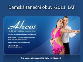 Dámská taneční obuv -2011  LAT