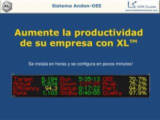 Aumente  la  productividad  de  su empresa  con XL™