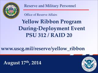 Yellow Ribbon Program During-Deployment Event  PSU 312 / RAID 20
